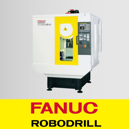 マシニングセンタ 『FANUC  ROBODRILL』